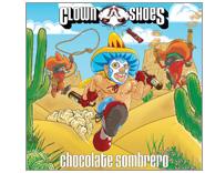Clown-Shoes-Chocolate-Sombrero